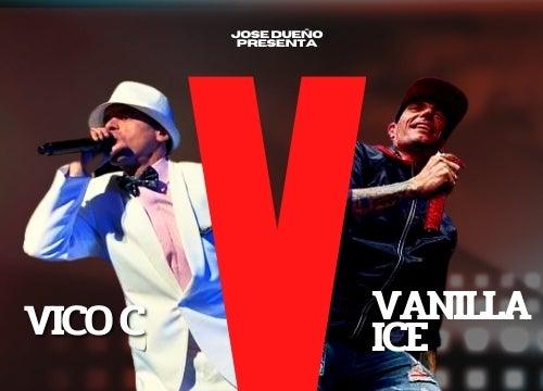 More Info for Vico C & Vanilla Ice